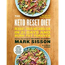 The Keto Reset Diet: Reboot Your Metabolism in 21 Days and Burn Fat Forever (English Edition)