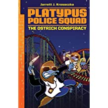 Platypus Police Squad: The Ostrich Conspiracy (English Edition)