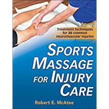 Sports Massage for Injury Care (English Edition)