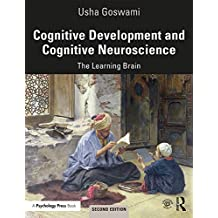 Cognitive Development and Cognitive Neuroscience: The Learning Brain (English Edition)
