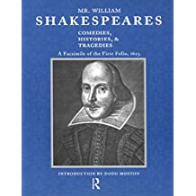 Mr. William Shakespeares Comedies, Histories, and Tragedies: A Facsimile of the First Folio, 1623 (English Edition)