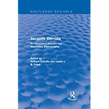 Jacques Derrida (Routledge Revivals): An Annotated Primary and Secondary Bibliography (English Edition)