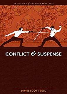 Elements of Fiction Writing - Conflict and Suspense (English Edition)