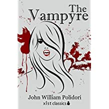 The Vampyre (Xist Classics) (English Edition)