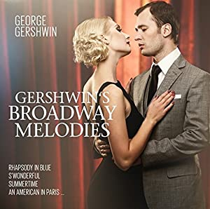 Gershwin 百老汇旋律
