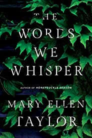 The Words We Whisper (English Edition)
