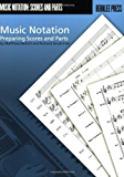 Music Notation: Preparing Scores and Parts (English Edition)