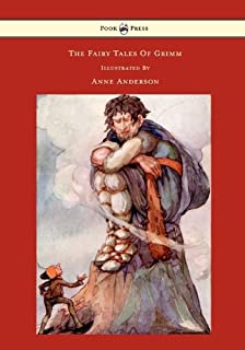 The Fairy Tales of Grimm - Illustrated by Anne Anderson (English Edition)