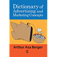 Dictionary of Advertising and Marketing Concepts (English Ed…