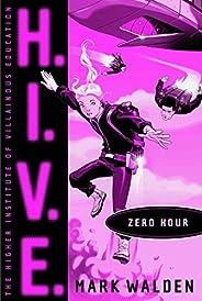 Zero Hour (H.I.V.E. Book 6) (English Edition)