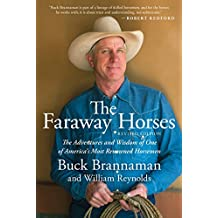 Faraway Horses: The Adventures And Wisdom Of One Of America's Most Renowned Horsemen (English Edition)