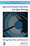 Spectral Feature Selection for Data Mining (Chapman & Hall/C…