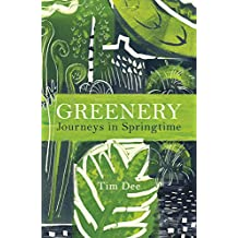 Greenery: Journeys in Springtime (English Edition)