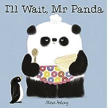 I'll Wait, Mr Panda (English Edition)