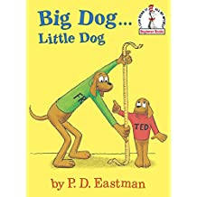 Big Dog...Little Dog (Beginner Books(R)) (English Edition)