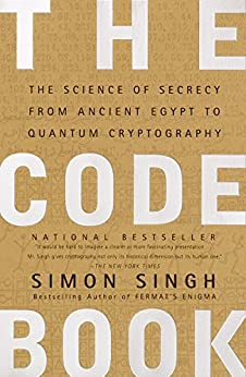 """""""The Code Book: The Science of Secrecy from Ancient Egypt to Quantum Cryptography (English Edition)"""",作者:[Simon Singh]"""