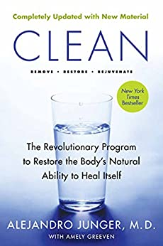 """""""Clean - Expanded Edition: The Revolutionary Program to Restore the Body's Natural Ability to Heal Itself (English Edition)"""",作者:[Alejandro Junger, Amely Greven]"""