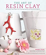 The Art of Resin Clay: Techniques and Projects for Creating Jewelry and Decorative Objects (English Edition)