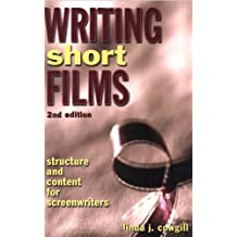 Writing Short Films: Structure and Content for Screenwriters (English Edition)