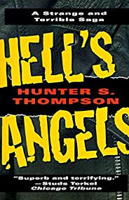 Hell's Angels: A Strange and Terrible Saga (English Edit