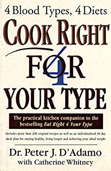 """""""Cook Right 4 Your Type (English Edition)"""",作者:[Peter D'Adamo]"""