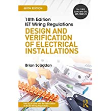 IET Wiring Regulations: Design and Verification of Electrical Installations (English Edition)
