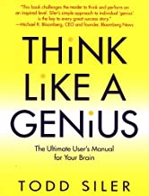 Think Like a Genius: The Ultimate User's Manual for Your Brain (English Edition)