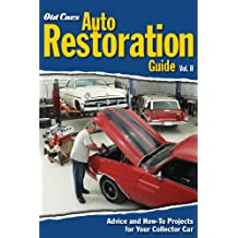 Old Cars Auto Restoration Guide, Vol. II (English Edition)