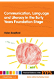 Communication, Language and Literacy in the Early Years Foun…