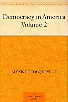 """Democracy in America ¿ Volume 2 (English Edition)"",作者:[Alexis de Tocqueville, Henry Reeves]"