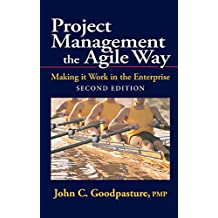 Project Management the Agile Way, Second Edition: Making it Work in the Enterprise (English Edition)