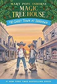Ghost Town at Sundown (Magic Tree House Book 10) (English Edition)
