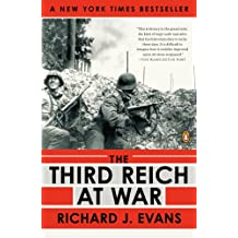 The Third Reich at War: 1939-1945 (The History of the Third Reich Book 3) (English Edition)