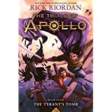 Tyrant's Tomb: The Trials of Apollo, Book Four (English Edition)