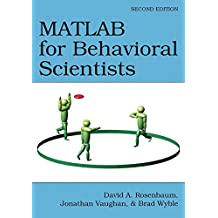 MATLAB for Behavioral Scientists (English Edition)
