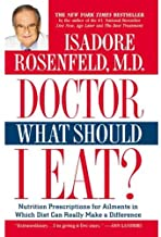 Doctor, What Should I Eat?: Nutrition Prescriptions for Ailments in Which Diet Can Really Make a Difference (English Edition)
