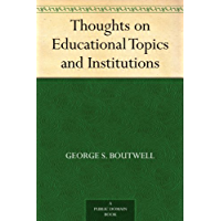 Thoughts on Educational Topics and Institutions (English Edi…