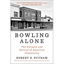 Bowling Alone: The Collapse and Revival of American Community (English Edition)