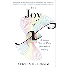 The Joy of x: A Guided Tour of Math, from One to Infinity (English Edition)
