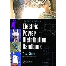 Electric Power Distribution Handbook (English Edition)