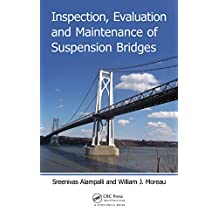 Inspection, Evaluation and Maintenance of Suspension Bridges (English Edition)