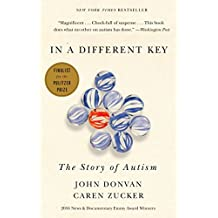 In a Different Key: The Story of Autism (English Edition)