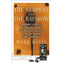 The Serpent and the Rainbow (English Edition)