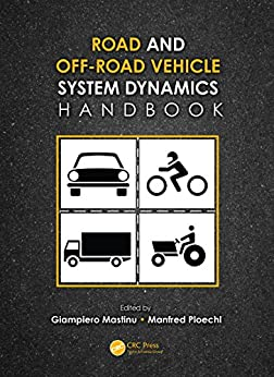 """Road and Off-Road Vehicle System Dynamics Handbook (English Edition)"",作者:[Gianpiero Mastinu, Manfred Ploechl]"