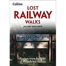 Lost Railway Walks (English Edition)