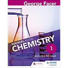 George Facer's Edexcel A Level Chemistry Student Book 1 (English Edition)