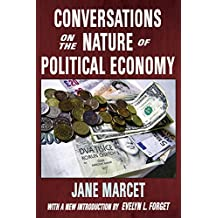 Conversations on the Nature of Political Economy (English Edition)