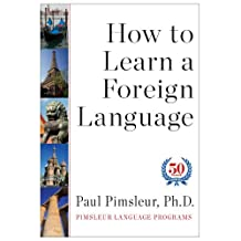 How to Learn a Foreign Language (English Edition)