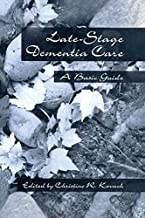 End-Stage Dementia Care: A Basic Guide (English Edition)