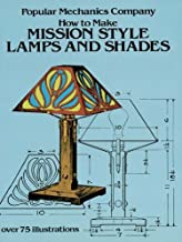 How to Make Mission Style Lamps and Shades (Dover Craft Books) (English Edition)